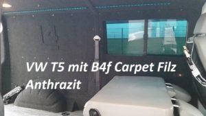 VW T5 mit langem Radstand und Innenverkleidung mit B4f Carpet-Filz